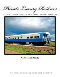 Private Luxury Railcars