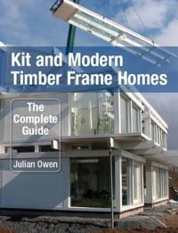 Kit and Modern Timber Frame Homes