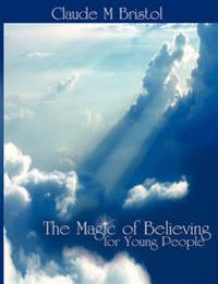 The Magic of Believing for Young People
