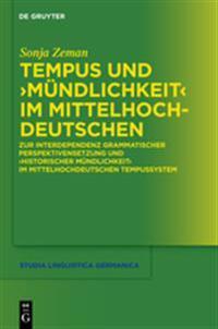 Tempus und Mundlichkeit im Mittelhochdeutschen