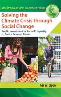Solving the Climate Crisis Through Social Change