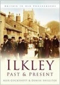 Ilkley Past and Present
