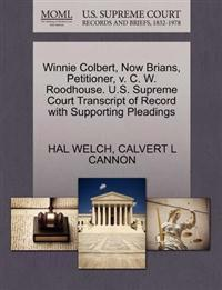 Winnie Colbert, Now Brians, Petitioner, V. C. W. Roodhouse. U.S. Supreme Court Transcript of Record with Supporting Pleadings