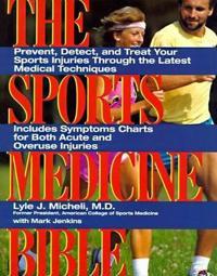 The Sports Medicine Bible