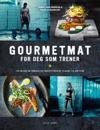 Gourmetmat for deg som trener