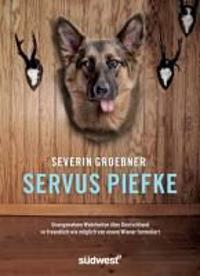 Servus, Piefke