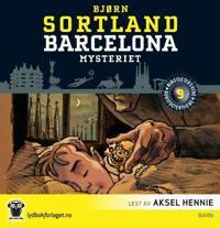 Barcelona-mysteriet - Bjørn Sortland pdf epub