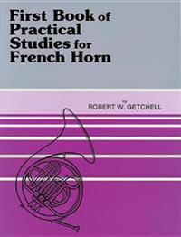 Practical Studies for French Horn, Bk 1