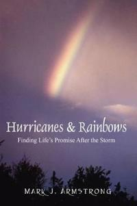 Hurricanes & Rainbows