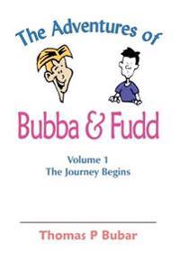 The Adventures Of Bubba & Fudd