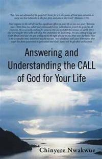 Answering and Understanding the Call of God for Your Life