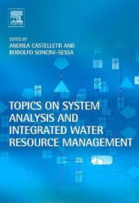 Topics on System Analysis And Integrated Water Resource Management