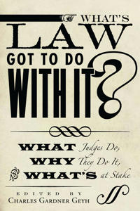 What's Law Got to Do With It?