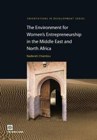 The Environment for Women's Entrepreneurship in the Middle East and North Africa