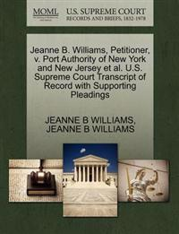 Jeanne B. Williams, Petitioner, V. Port Authority of New York and New Jersey et al. U.S. Supreme Court Transcript of Record with Supporting Pleadings