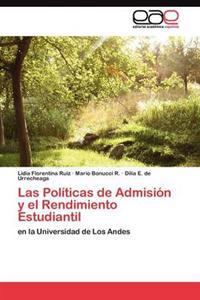 Las Politicas de Admision y El Rendimiento Estudiantil