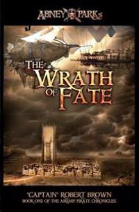The Wrath of Fate