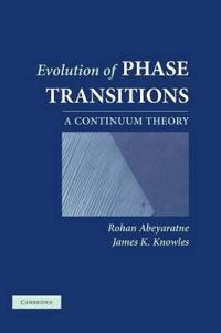Evolution of Phase Transitions