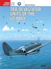 TBD Devastator Units of the U. S. Navy