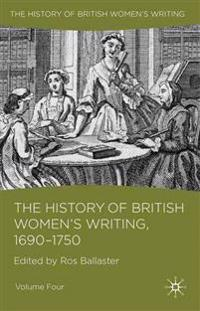 The History of British Women's Writing, 1690-1750