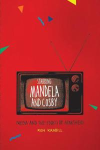 Starring Mandela and Cosby