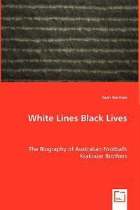 White Lines Black Lives