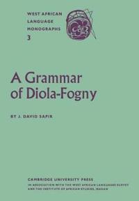 A Grammar of Diola-Fogny