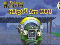 Trucktown: Help! I am Wet!