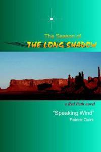 The Season of the Long Shadow
