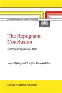 The Repugnant Conclusion