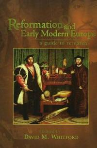 Reformation and Early Modern Europe