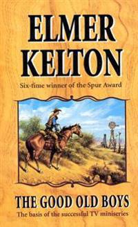 The Good Old Boys: A Hewey Calloway Novel