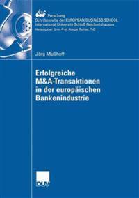 Erfolgreiche M&A-transaktionen in der Europaichen bankenindustrie
