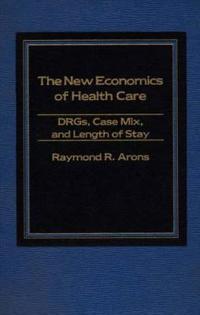New Economics of Health Care