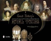 Great Britain's Royal Tombs