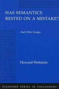 Has Semantics Rested on a Mistake?