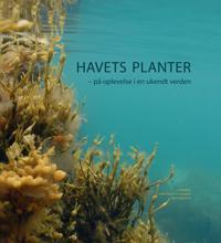 Havets Planter: Pa Oplevelse I En Ukendt Verden