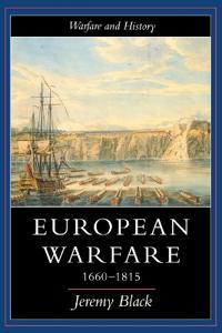 European Warfare, 1660-1815