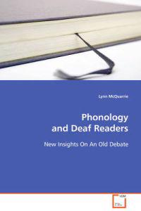 Phonology and Deaf Readers