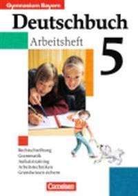 Deutschbuch 5. Arbeitsheft mit Lösungen. Bayern. Gymnasium. RSR 2006