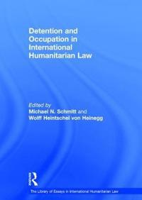 Detention and Occupation in International Humanitarian Law