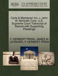 Carle & Montanari Inc. V. John W. McGrath Corp. U.S. Supreme Court Transcript of Record with Supporting Pleadings