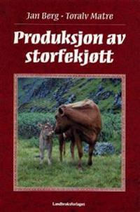 Produksjon av storfekjøtt