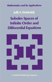 Sobolev Spaces of Infinite Order and Differential Equations