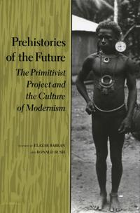 Prehistories of the Future