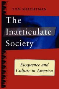 The Inarticulate Society