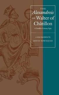 The Alexandreis of Walter of Chatillon