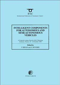 Intelligent Components for Autonomous and Semi-Autonomous Vehicles