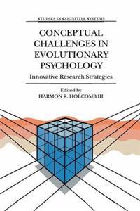 Conceptual Challenges in Evolutionary Psychology: Innovative Research Strategies