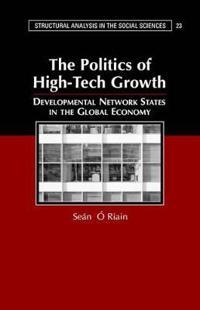 The Politics of High-Tech Growth